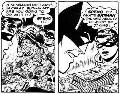 I suggest you hire a CPA, Batman; that's a lot more than a million dollars.