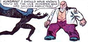 Cloak, meet Kingpin. Kingpin, eat Cloak.