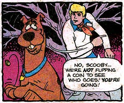 Scooby-Doo, I disbelieve you!
