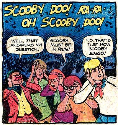 Scooby-Doo, I hear you!