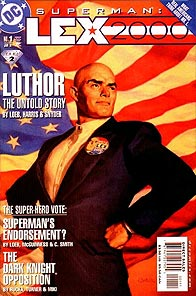 Lex Luthor: tycoon, statesman, all-around bad guy.