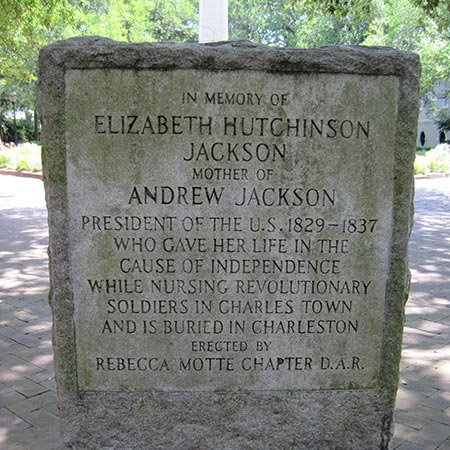 This is a marker, not a tombstone: no one knows where Andrew Jackson's mom is buried